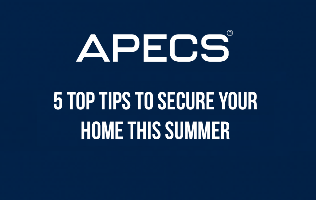 5 Tips To Secure Your Home This Summer