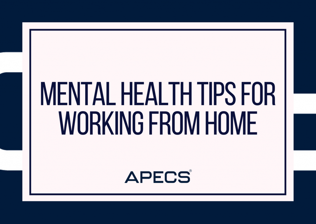 Mental Health Tips For Working From Home 2021