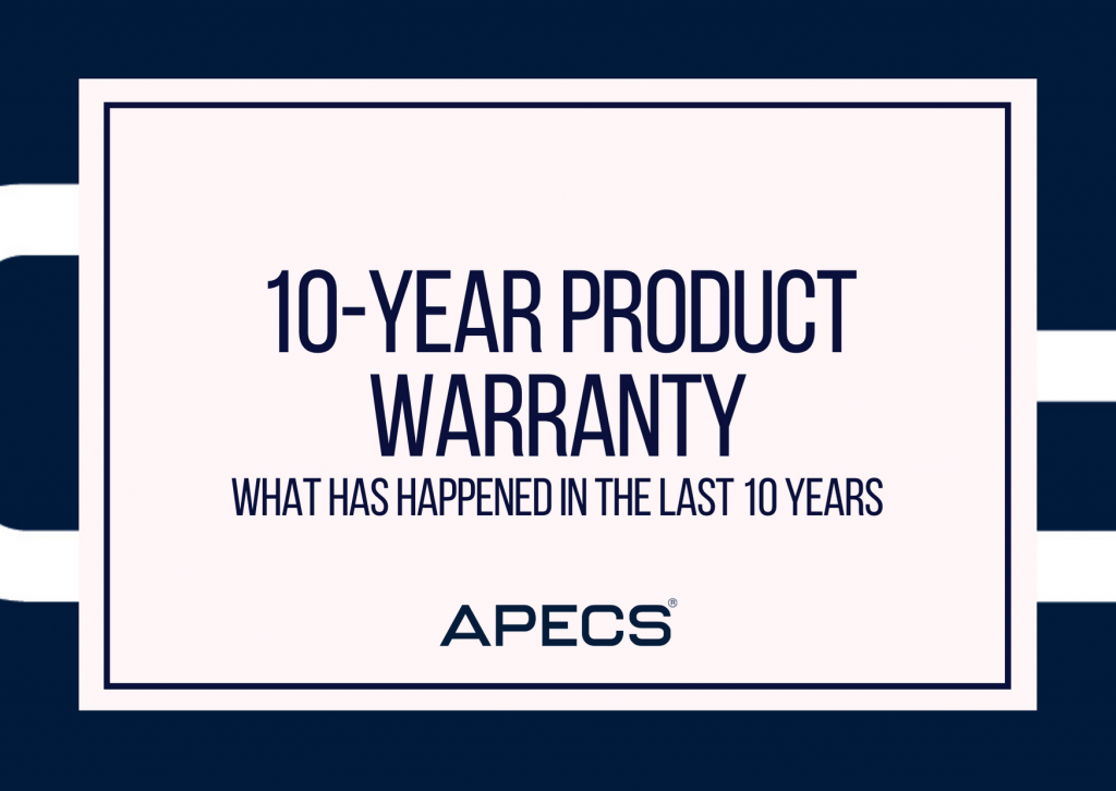 APECS 10-Year Warranty - 10 Things You've Forgotten From The Past Decade